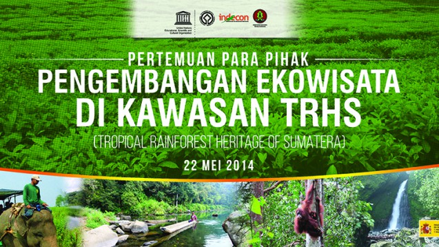 Enhancing The Integrity of Tropical Rainforest of Sumatera through Ecotourism Development